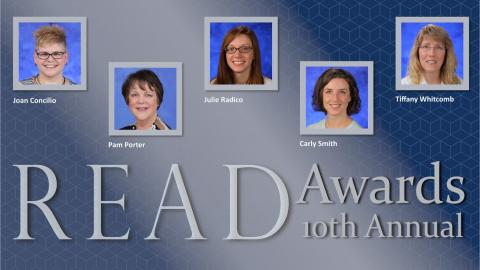 """Above text """"READ Awards 10th Annual"""" are the photos of the honorees including Joan Concilio, Pam Porter, Julie Radico, Carly Smith, and Tiffany Whitcomb."""