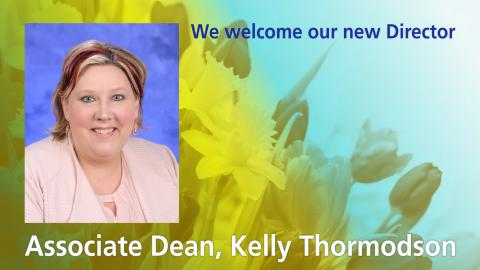 """This picture displays the photo of Kelly Thormodson and with text """"We welcome our new director, Associate Dean, Kelly Thormdson"""""""