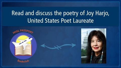 "Image shows text on top ""Read and discuss the poetry of Joy Harjo, United States Poet Laureate."" Below is the book club icon on the left and the photo of Joy Harjo on the right."